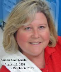 Beloved wife, mother, grandmother, daughter, sister and friend Susan Kendall left this earth to be with the Lord ... - 700673