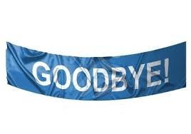 a banner that has goodbye written on it
