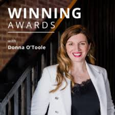 Winning Awards with Donna O'Toole