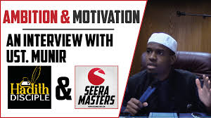 ambition sky high motivation for muslims an interview ambition sky high motivation for muslims an interview muhammed munir hadith disciple