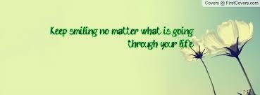 Smile No Matter What Quotes. QuotesGram via Relatably.com