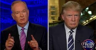 Image result for o'reilly begs trump to debate pics