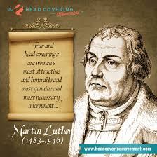 Martin Luther Quote Image #1 | The Head Covering Movement via Relatably.com