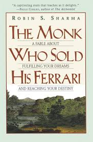 the monk who his ferrari a fable about fulfilling your the monk who his ferrari a fable about fulfilling your dreams reaching your destiny robin sharma 9780062515674 amazon com books