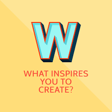what inspires you to create do stuff blog 7839
