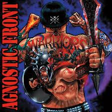 <b>Agnostic Front</b> – <b>Warriors</b> Lyrics | Genius Lyrics