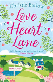 <b>Love Heart</b> Lane: A feel good rom com to make you fall in love again ...