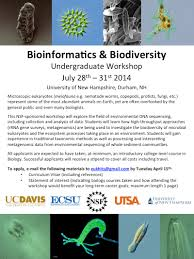 applications now open for bioinformatics and biodiversity statement of interest indicating biology courses taken and how attending the workshop would benefit your long term career goals maximum length 1 page