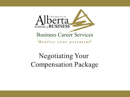 Negotiating Your Compensation Package. Agenda Negotiating – what ... Negotiating Your Compensation Package