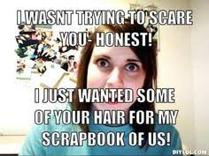 Overly Attached Girlfriend memes on Pinterest | Overly Attached ... via Relatably.com
