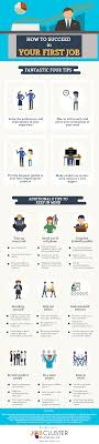 tips for your first job infographic how to succeed in your first job infographic