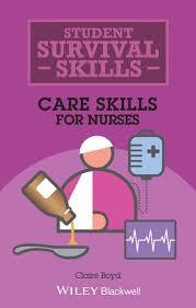 <b>Care Skills</b> for Nurses : <b>Claire Boyd</b> (author) : 9781118657386 ...