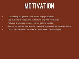 students rarely seek extra work so they can get good motivation