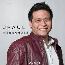 JPaul Hernandez Podcast