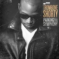 <b>Trombone Shorty</b> - <b>Parking</b> Lot Symphony - CD – Rough Trade