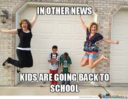 Back To School Memes. Best Collection of Funny Back To School Pictures via Relatably.com