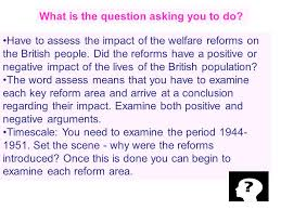 labour welfare reforms essay tips  assess the impact of the    have to assess the impact of the welfare reforms on the british people  did the