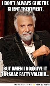 I don't always give the silent treatment,... - the most ... via Relatably.com