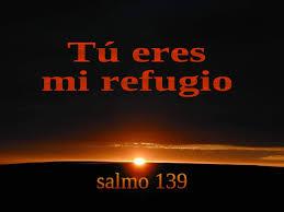 Resultado de imagen para dios es mi refugio