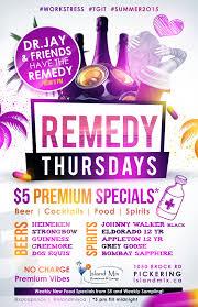 remedy thursdays dr jay de soca prince remedy thursdays