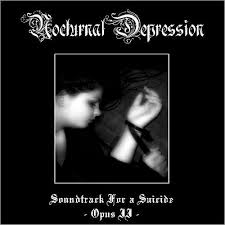 Nocturnal Depression - Soundtrack For A <b>Suicide</b> - Opus II (2007 ...
