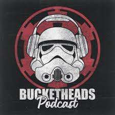Bucketheads - ein STAR WARS Podcast