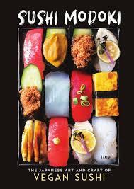 <b>Sushi</b> Modoki: The <b>Japanese Art</b> and Craft of Vegan <b>Sushi</b> » Free ...