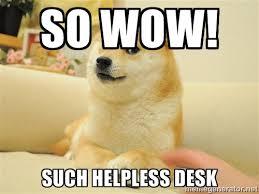 So wow! Such helpless Desk - so doge | Meme Generator via Relatably.com