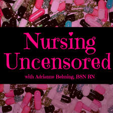 Nursing Uncensored