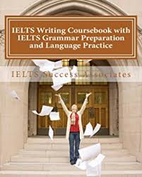 ielts reading practice tests ielts guide for self study test  ielts writing coursebook with ielts grammar preparation and language practice ielts essay writing guide for