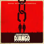 Quentin Tarantino's Django Unchained [Original Motion Picture Soundtrack]