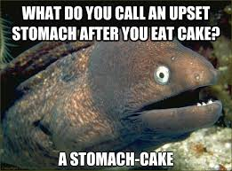 What do you call an upset stomach after you eat cake? a stomach ... via Relatably.com