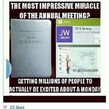 Jw humor meme annual meeting | JW insiders | Pinterest | Jw Humor ... via Relatably.com