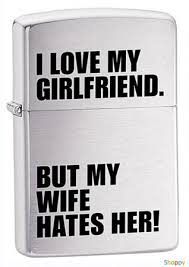 <b>Зажигалка бензиновая</b> Zippo 'I <b>love</b> my girlfriend, but my wife hates ...
