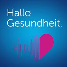 Hallo Gesundheit – Der Podcast der CSS