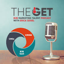 THE GET Podcast: How to Recruit B2B SaaS Marketing Leaders