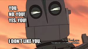 DeviantArt: More Like I don't like you - Iron Giant by TonyWDA via Relatably.com