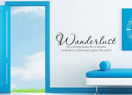 Art Wall Decals Wall Stickers Vinyl Decal Quote - Wanderlust ... via Relatably.com