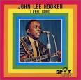 I Feel Good! [Spotlite] album by John Lee Hooker