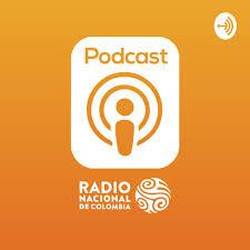 Podcast Radio Nacional De Colombia