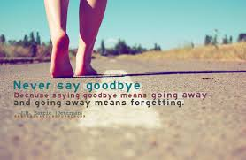 Going away means forgetting | Fabulous Quotes via Relatably.com