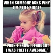 single memes - Google zoeken | Thoughts | Pinterest | Single Memes ... via Relatably.com