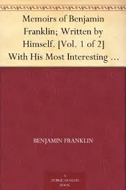 ben franklin essaysamazon com  memoirs of benjamin franklin  written by himself   vol