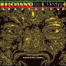 Trojan Dub Massive: Chapter Two
