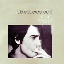 Carátula Frontal de Luis Eduardo Aute - Album 1966-67. Carátula subida por: actafga · ¿Has encontrado algún error en esta página? - Luis_Eduardo_Aute-Album_1966-67-Frontal