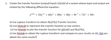 create the transfer function output input r t y com expert answer