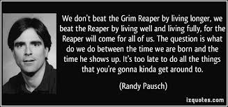 Quotes From The Grim Reaper. QuotesGram