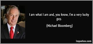 Michael Bloomberg's quotes, famous and not much - QuotationOf . COM via Relatably.com