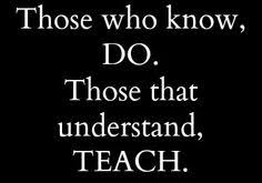 We can teach from experience, but we cannot teach experience ... via Relatably.com