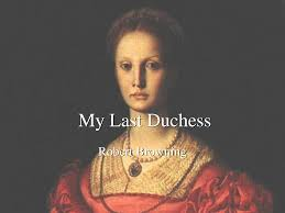 essay about my last duchess